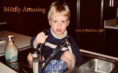 "Welcome to ""Mildly Amusing"" with Jonathon Zapf!"